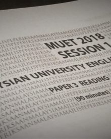MUET 2018 Session 1 – Paper 3 Reading – Part 3