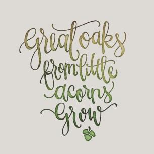 Great Oaks from Mighty Acorns - LetterItAugust - SamAllenCreates