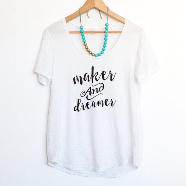 Maker and Dreamer shirt