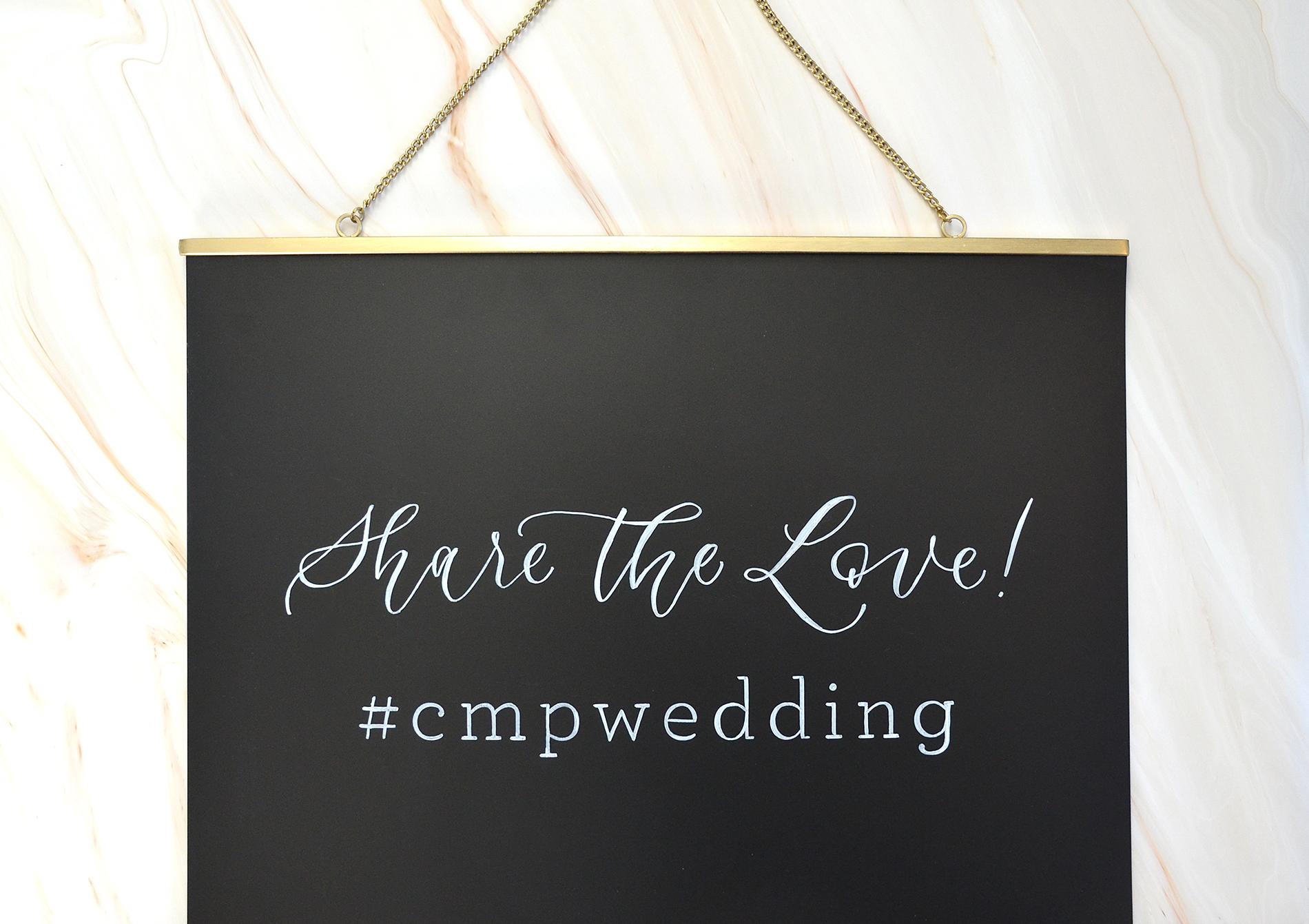 Sam Allen Creates Share the Love Wedding Hashtag Sign Chalkboard for Mckensie