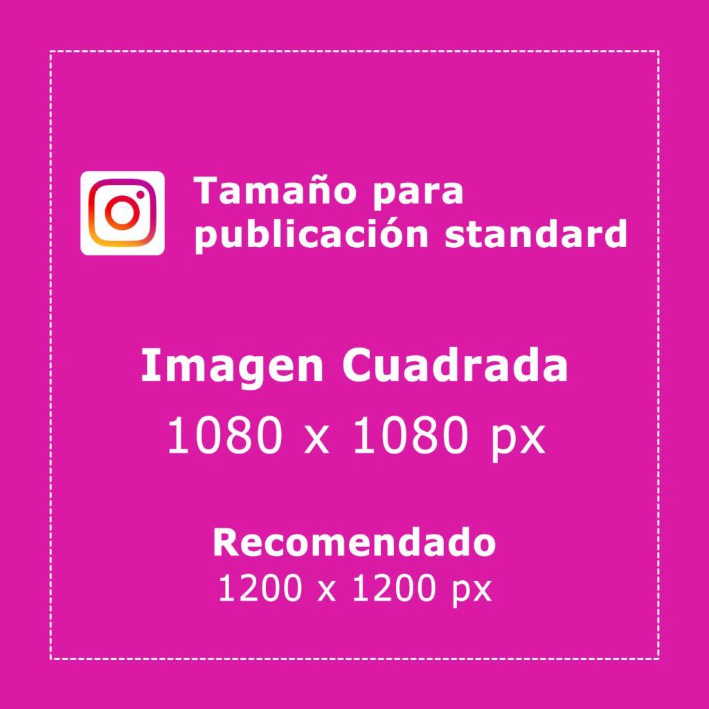 tamaño de imagenes para publicacion standard de instagram