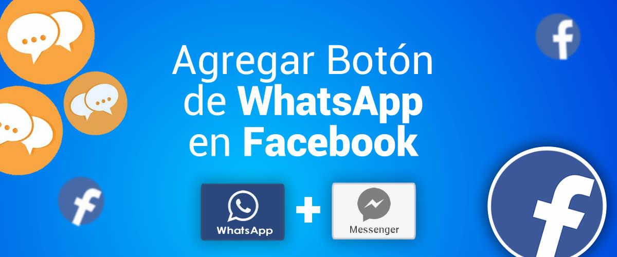 Como agregar el botón de WhatsApp en Facebook 2020
