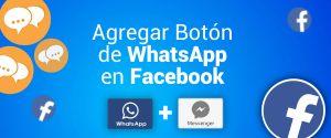 Como agregar el botón de WhatsApp en Facebook 2021