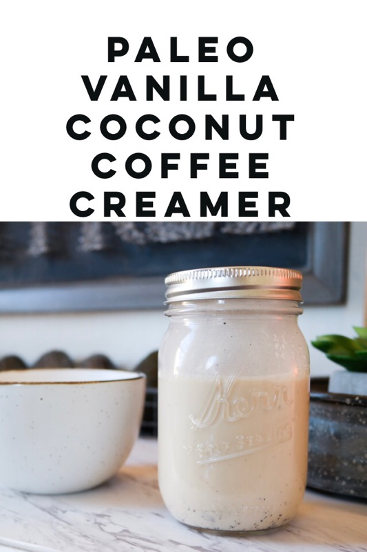 Coffee Recipe – Paleo Vanilla Coconut Coffee Creamer