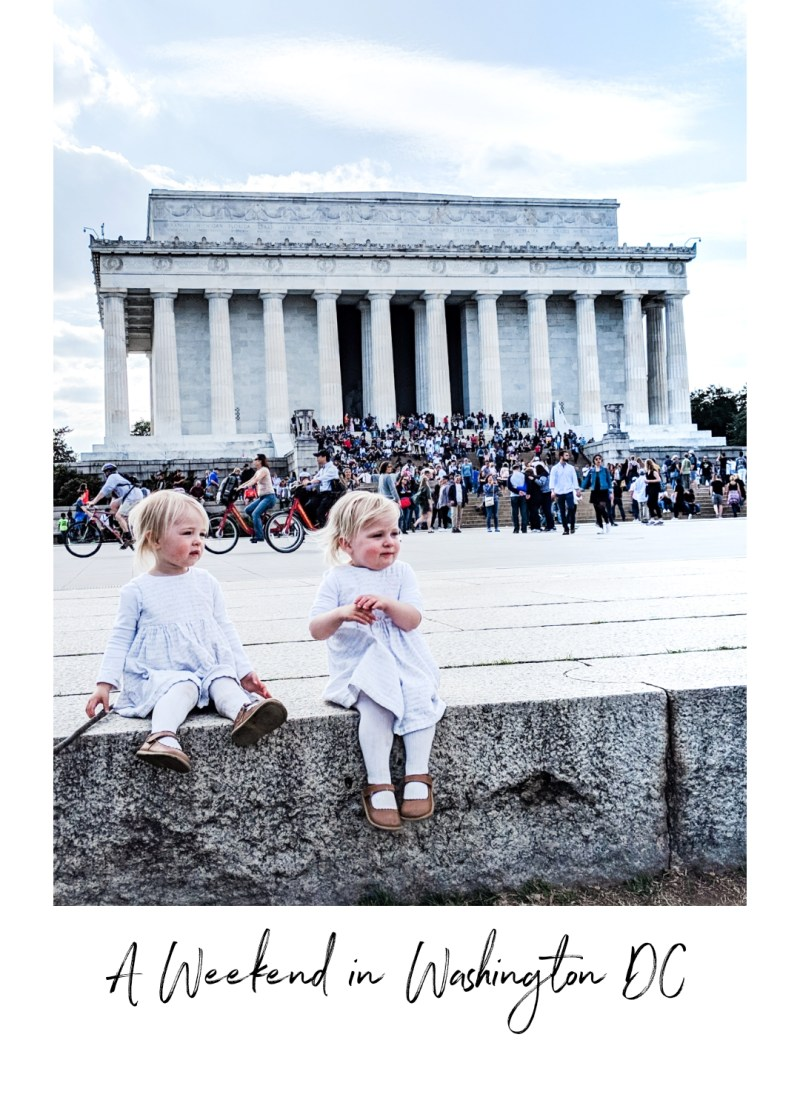 How to Spend a Weekend in Washington DC with Kids