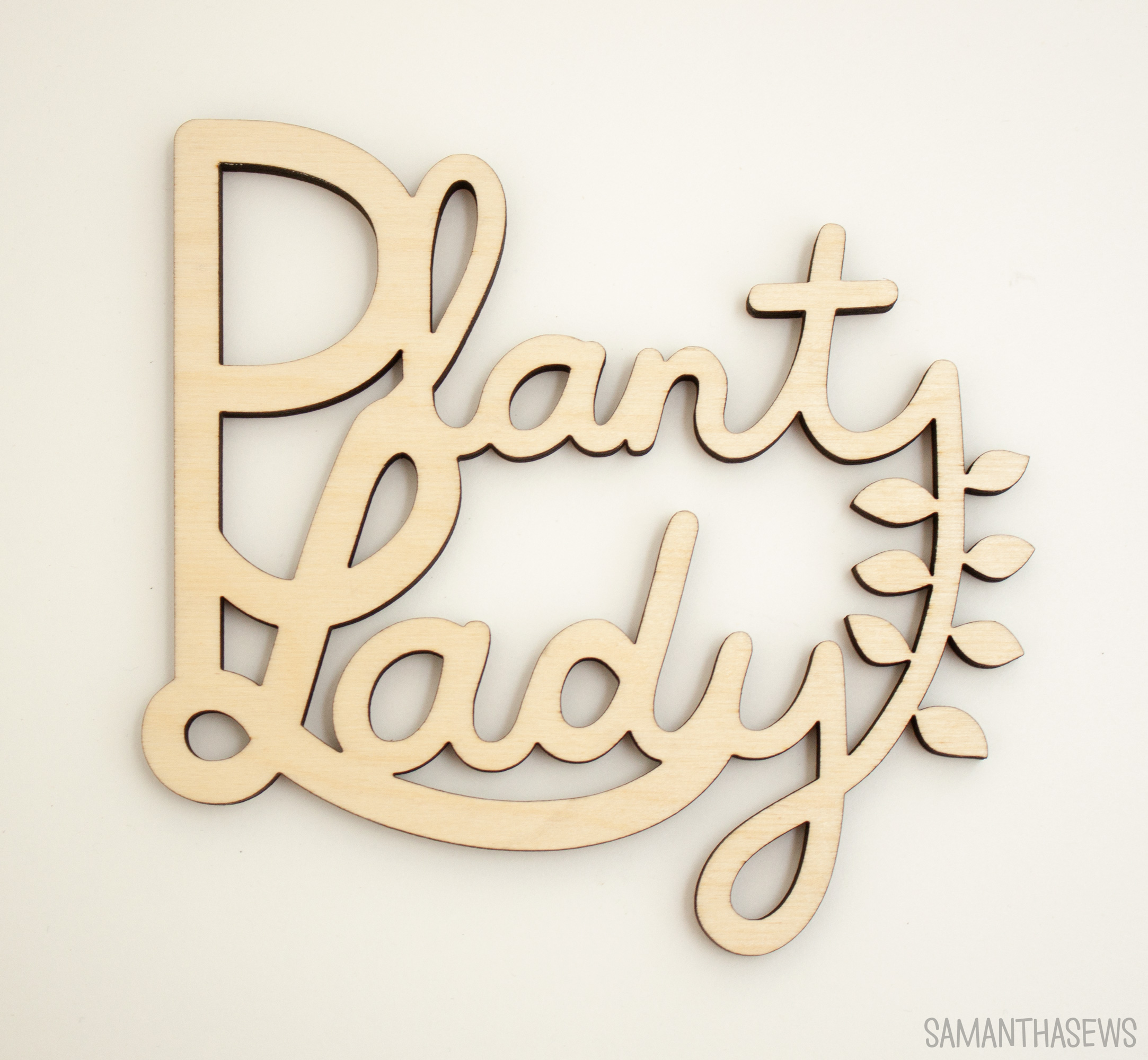 Plant Lady Wooden Sign - Samanthasews