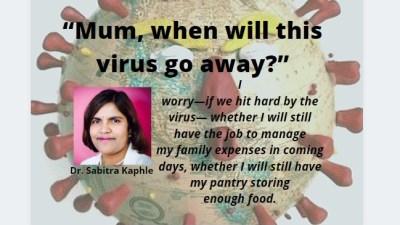 """""""Mum, when will this virus go away?"""""""