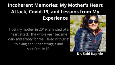 Incoherent Memories: My Mother's Heart Attack, Covid-19, and Lessons from…