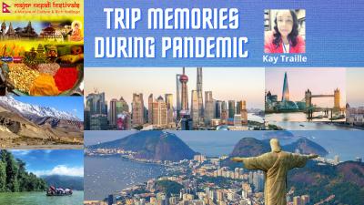 Trip Memories During Pandemic