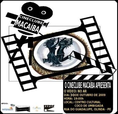 >Cineclube Macaíba apresenta: No Ar