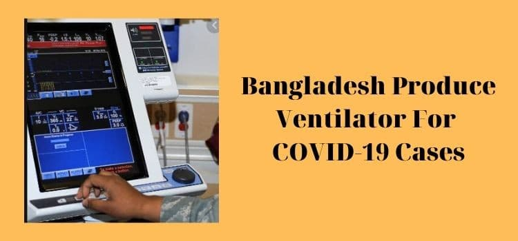 Bangladesh producing ventelator