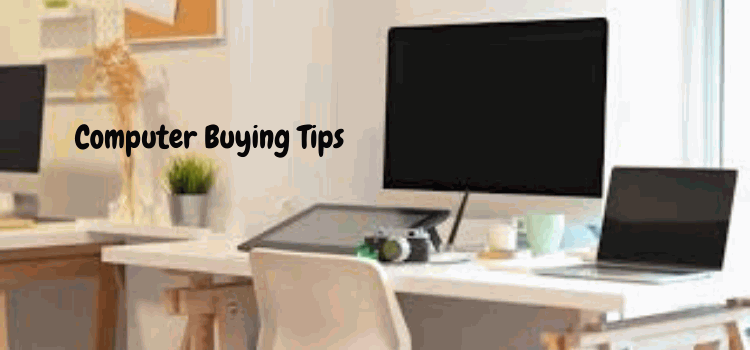 computer buying tips