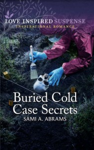 Book cover for Buried Cold Case Secrets by author Sami A. Abrams