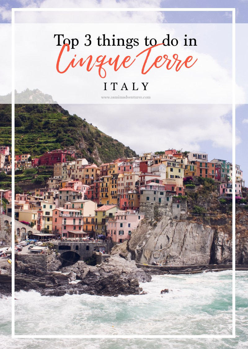 Top 3 things to do in Cinque Terre, Italy
