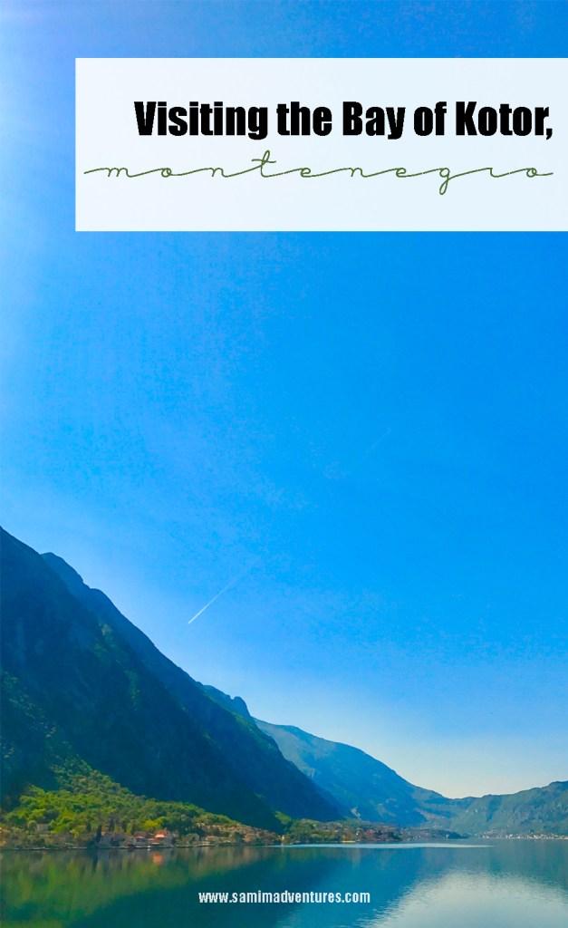 Visiting the Bay of Kotor, Montenegro