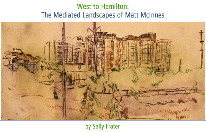 West to Hamilton: The Mediated Landscapes of Matt McInnes by Sally Frater