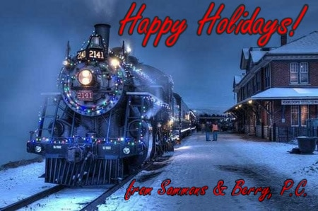 "Image of a train at night in the snow, with the text ""Happy Holidays! from Sammons & Berry, P.C."" overlayed."