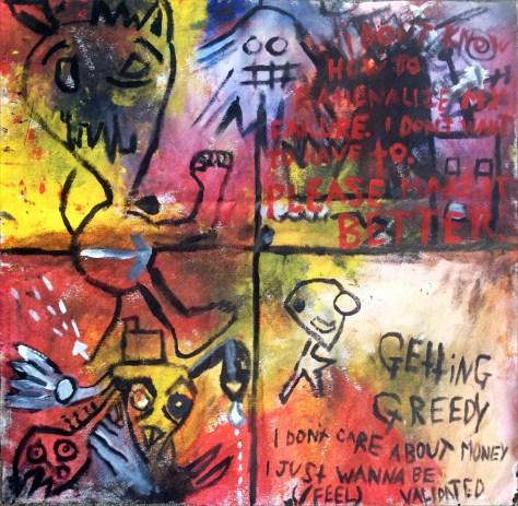 """Getting Greedy."" 4/6/13. Acrylic painting. 29x30""."