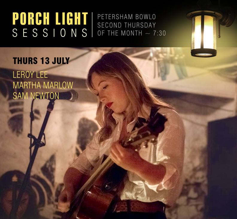 Porch Light Sessions - Featuring Sam Newton, Leroy Lee and Martha Marlow