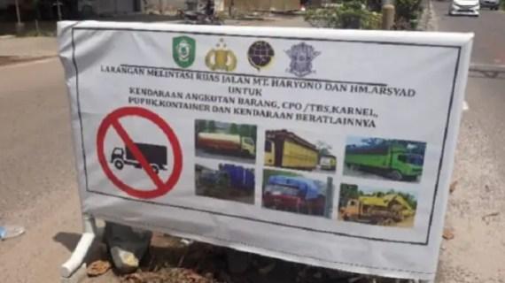 Angkutan Berat Dilarang Melintasi Jalan MT Haryono- HM Arsyad