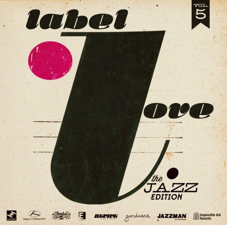 Label Love Vol. 5: The Jazz Edition