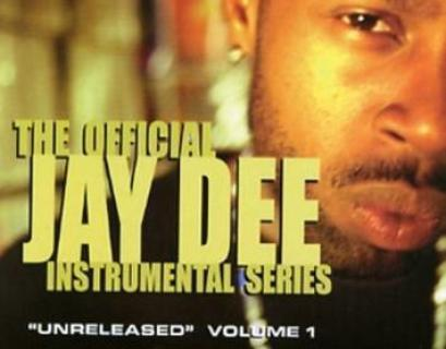Jay Dee - Vol. 1: Unreleased