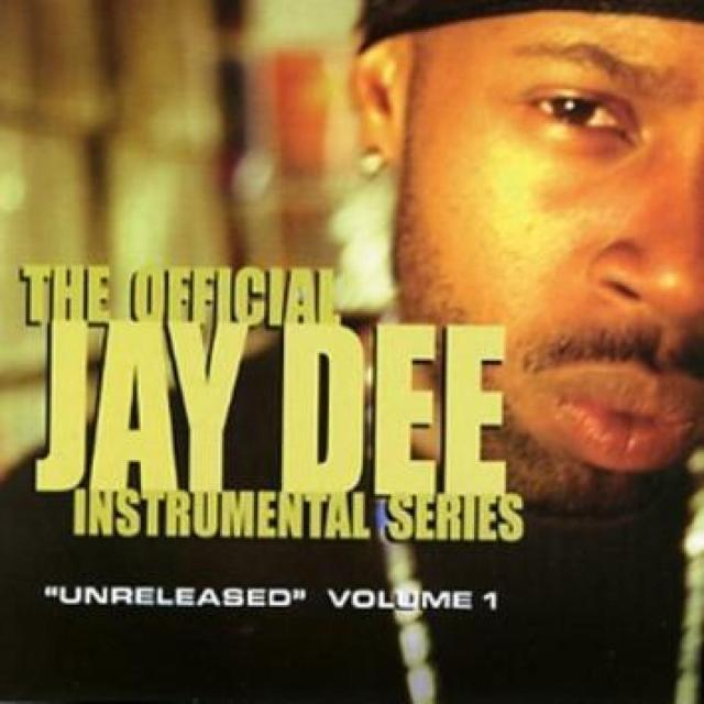 Jay Dee - Vol. 1: Unreleased