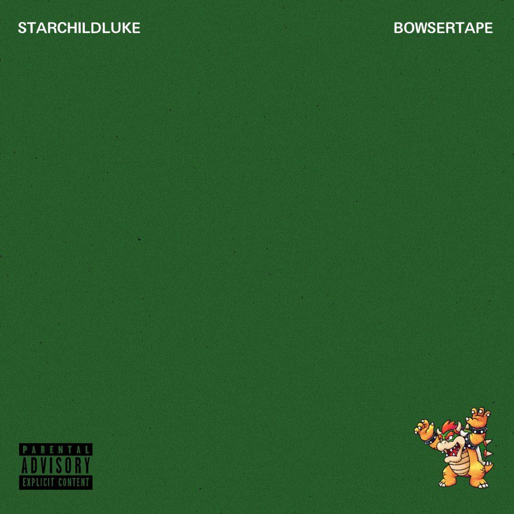 Starchildluke - BOWSERTAPE