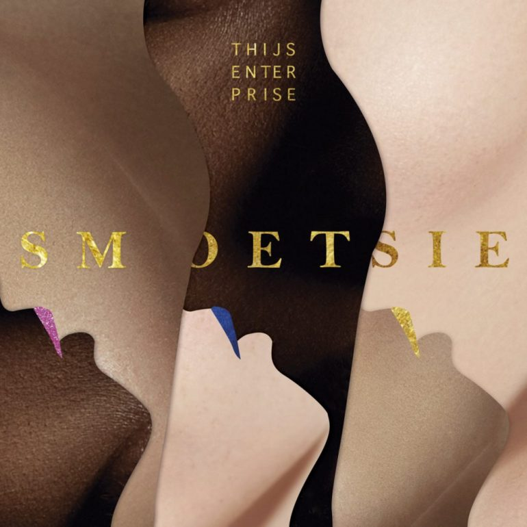 Thijsenterprise - Smoetsie
