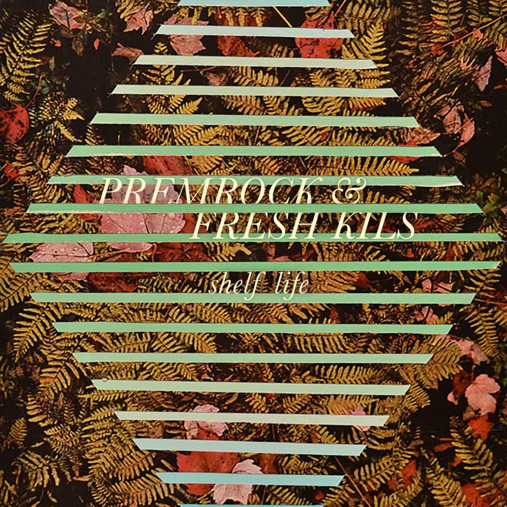 Album cover for PremRock & Fresh Kils' EP, Shelf Life