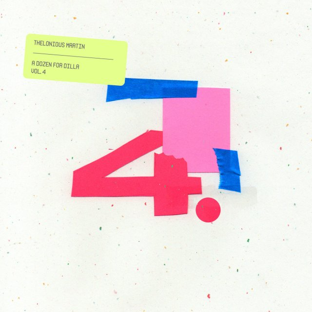 Thelonious Martin - A Dozen For Dilla Vol. 4