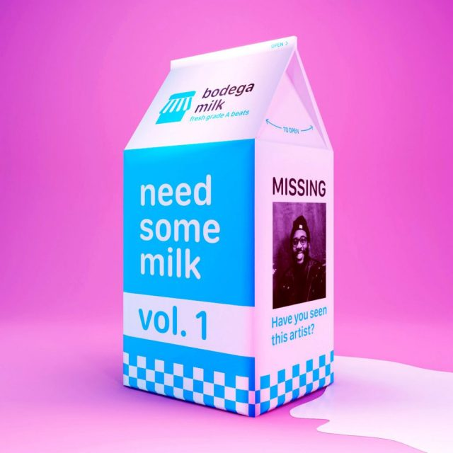 Bodega Milk - need some milk vol. 1