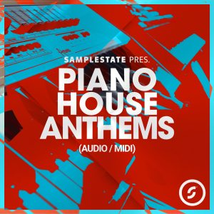 Piano House Anthems