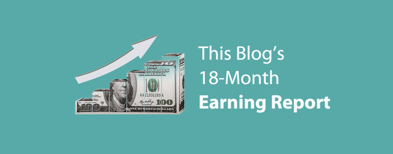 18-Month Blog Earning Report