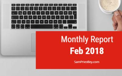 My Monthly Report – Feb 2018