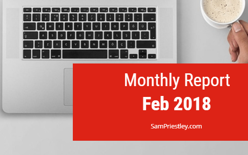 My Monthly Report – Feb 2018