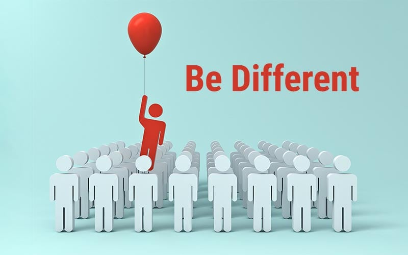 Make The Most Of Being Different And Stand Out From The Crowd