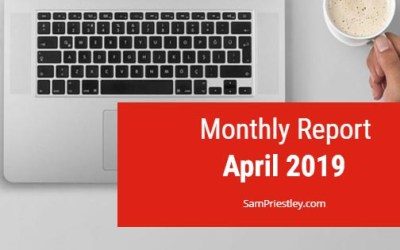My Monthly Report – April 2019