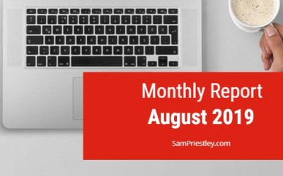 My Monthly Report – August 2019