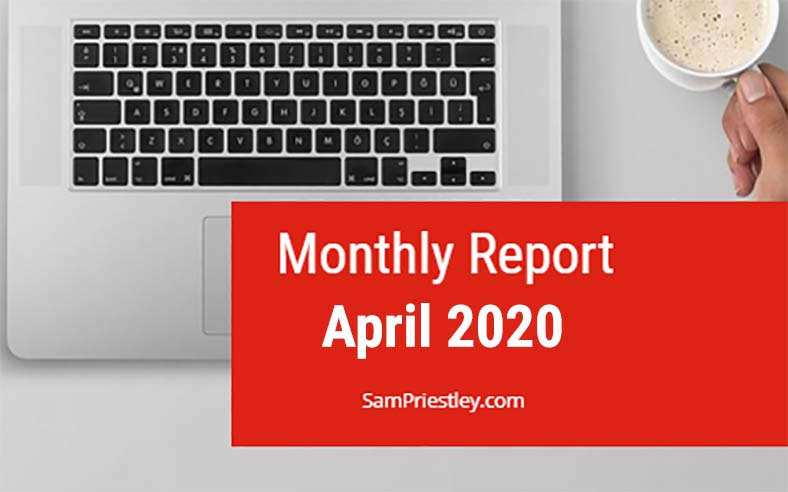 My Monthly Report – April 2020