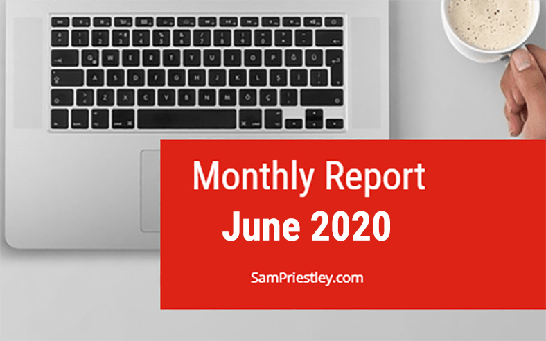 My Monthly Report – June 2020