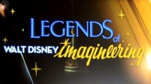 Legends of Walt Disney Imagineering