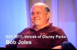 D23 Expo 2017 - Voices of Bob Joles