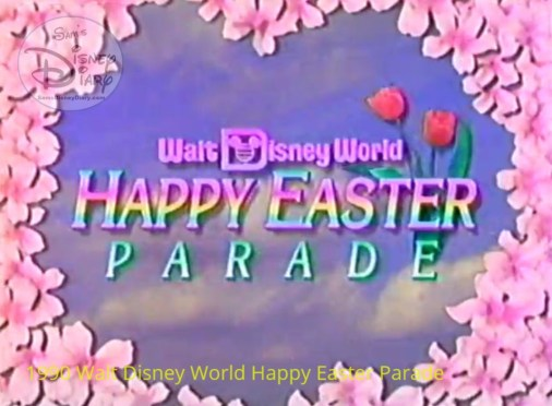 1990 Walt Disney World Happy Easter Parade