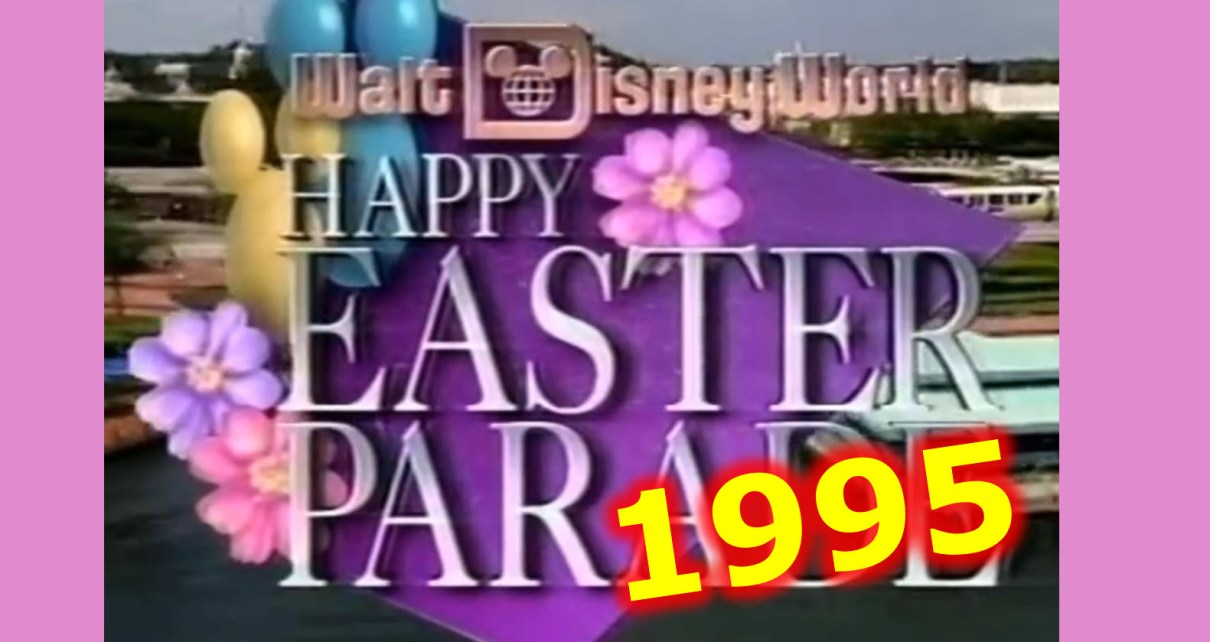 1995 Walt Disney World Easter Parade