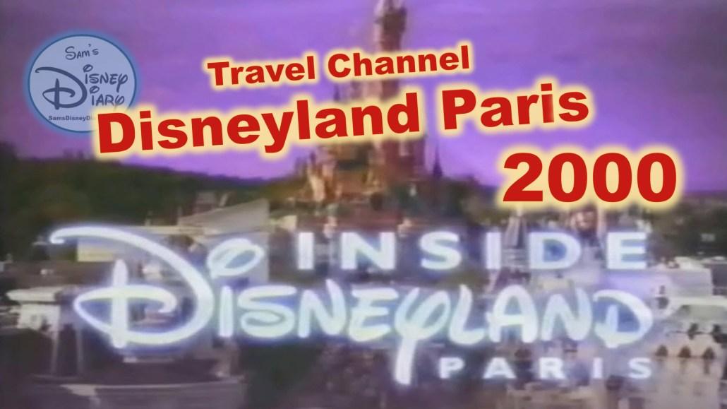 Travel Channel: Inside Disneyland Paris (2000)
