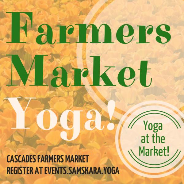Yoga at Cascades Farmers Market