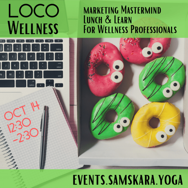 LoCo Wellness Marketing Mastermind Lunch and Learn