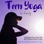 Teen Yoga Anxiety sterling ashburn dulles herndon chantilly