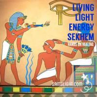 Living Light Energy - Sekhem 古埃及無尚靈氣